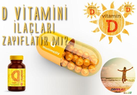 D Vitamini Ilaclari Zayiflatir Mi Zayiflama Yontemleri