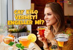 Çay Kilo Vermeyi Engeller Mi? Zayıflatır Mı?